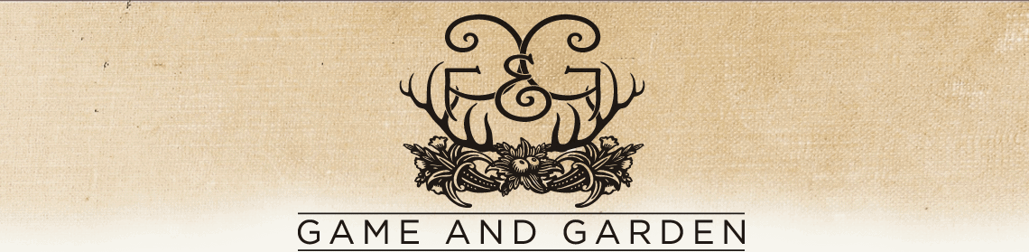 Game and Garden