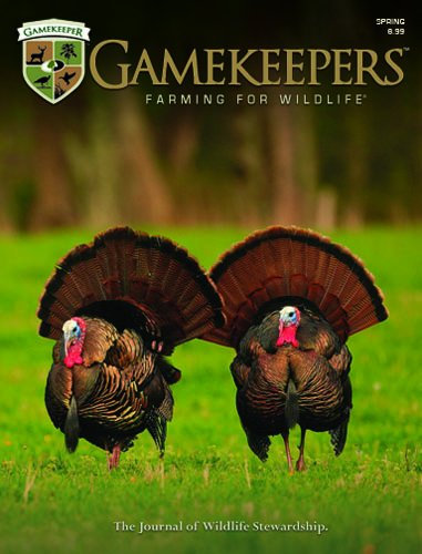 Gamekeepers Magazine: A Journal of Wildlife Stewardship