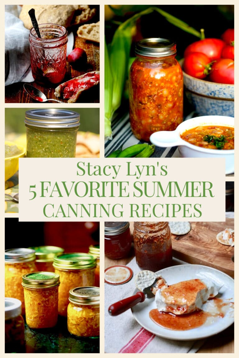 Stacy Lyn's 5 Favorite Summer Canning Recipes